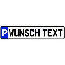 PARKPLATZ - SCHILD mit ihrem Wunsch Text Alu, reflektierende 3M Folie