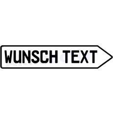 Alu SCHILD PFEIL mit ihrem Wunsch Text, weis, Links oder Rechts